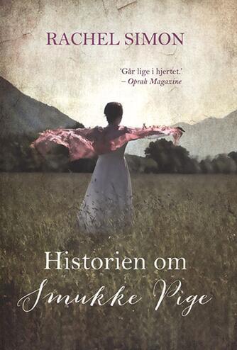 Rachel Simon: Historien om smukke pige