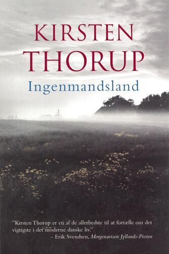 Kirsten Thorup: Ingenmandsland