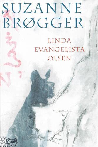 Suzanne Brøgger: Linda Evangelista Olsen