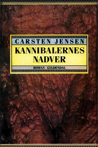 Carsten Jensen (f. 1952): Kannibalernes nadver : roman