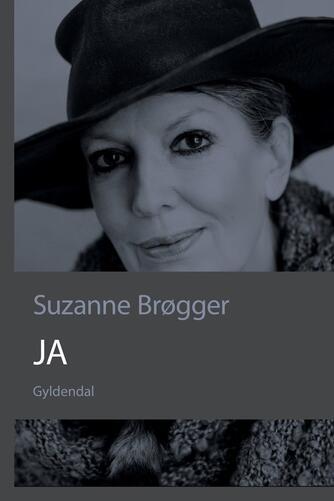 Suzanne Brøgger: Ja