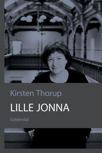 Kirsten Thorup: Lille Jonna