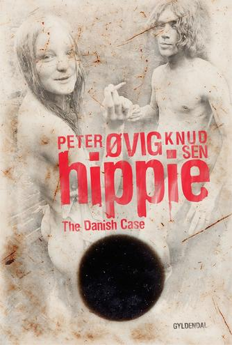 Peter Øvig Knudsen: Hippie - the Danish case