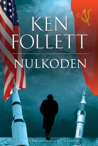 Ken Follett: Nulkoden : spændingsroman