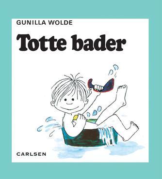 Gunilla Wolde: Totte bader