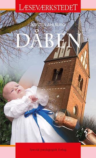 Kirsten Ahlburg: Dåben