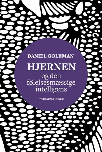 Daniel Goleman: Hjernen og den følelsesmæssige intelligens