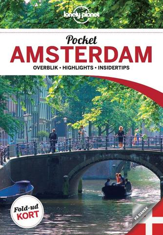 Karla Zimmerman: Pocket Amsterdam : overblik, highlights, insidertips