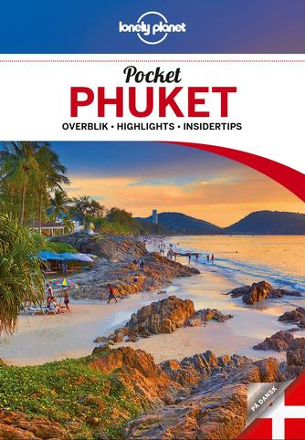 Trent Holden, Kate Morgan: Pocket Phuket : overblik, highlights, insidertips