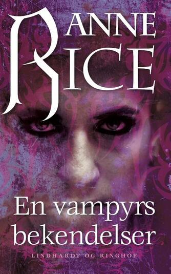 Anne Rice: En vampyrs bekendelser