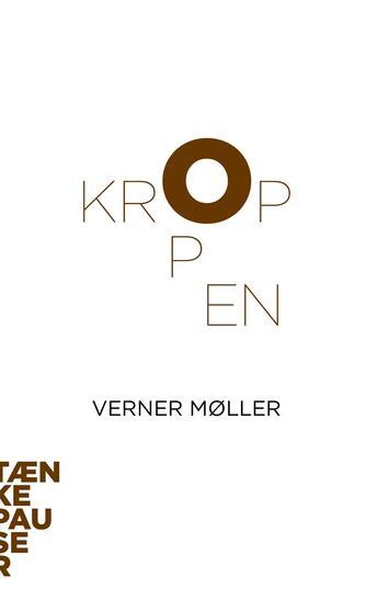Verner Møller (f. 1962): Kroppen