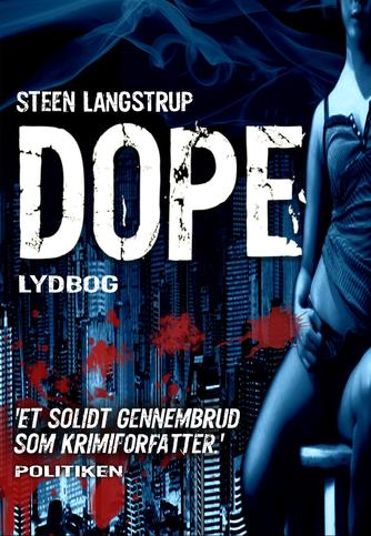 Steen Langstrup: Dope
