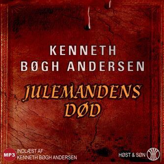 Kenneth Bøgh Andersen: Julemandens død