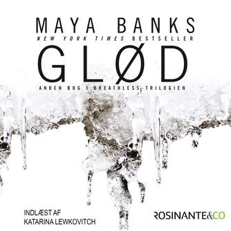 Maya Banks: Glød