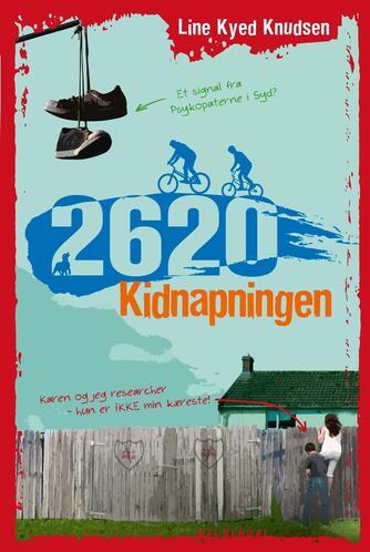 Line Kyed Knudsen: 2620 - kidnapningen
