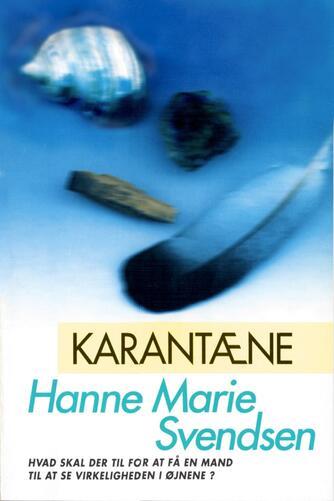 Hanne Marie Svendsen (f. 1933): Karantæne