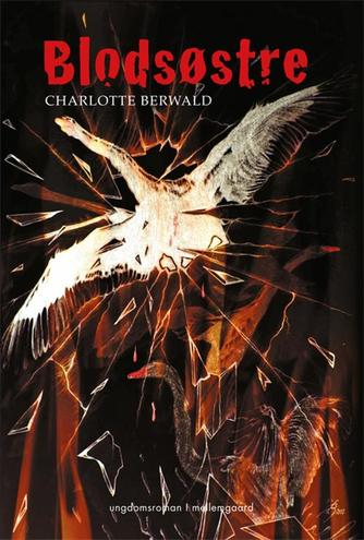Charlotte Berwald (f. 1990): Blodsøstre