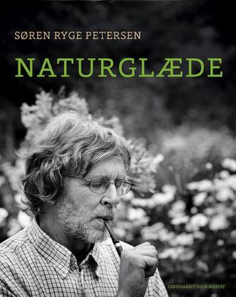 Søren Ryge Petersen: Naturglæde