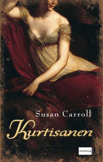 Susan Carroll: Kurtisanen
