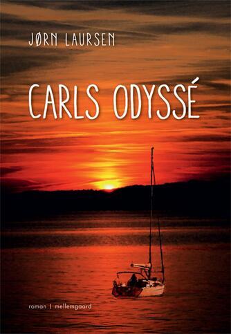Jørn Laursen (f. 1949): Carls odyssé : roman