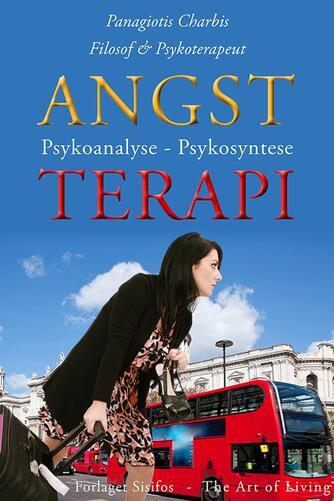 Panagiotis Charbis: Angst, terapi : psykoanalyse & psykosyntese