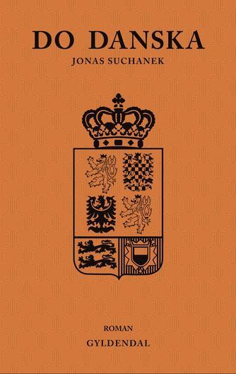 Jonas Suchanek (f. 1981): Do danska : roman