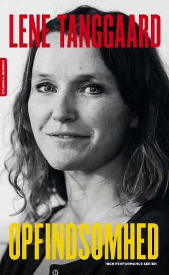 Lene Tanggaard (f. 1973): Opfindsomhed