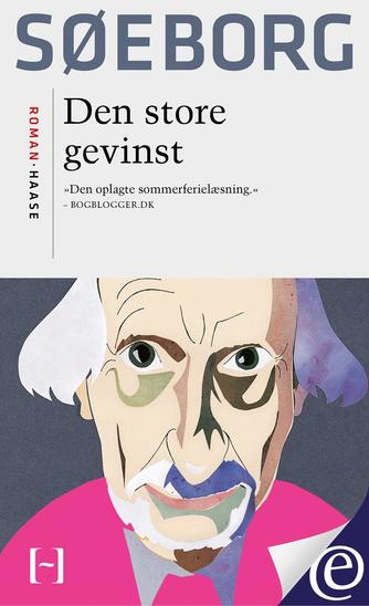 Finn Søeborg: Den store gevinst : roman