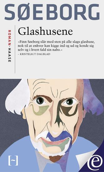 Finn Søeborg: Glashusene : roman