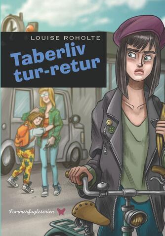 Louise Roholte: Taberliv tur-retur