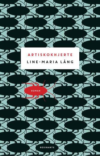 Line-Maria Lång: Artiskokhjerte : roman