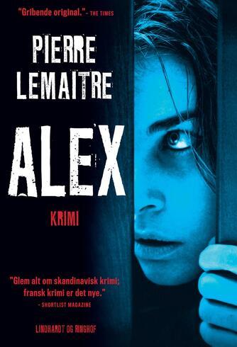 Pierre Lemaitre (f. 1951): Alex