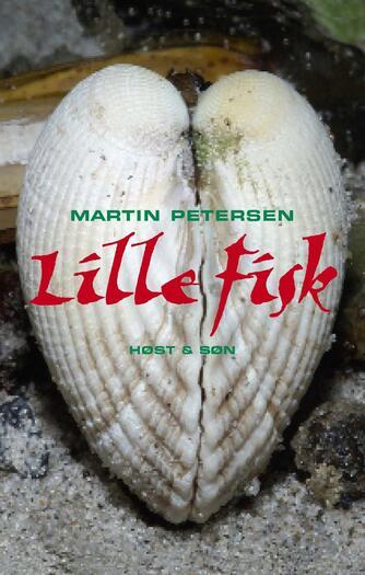 Martin Petersen (f. 1950): Lille fisk