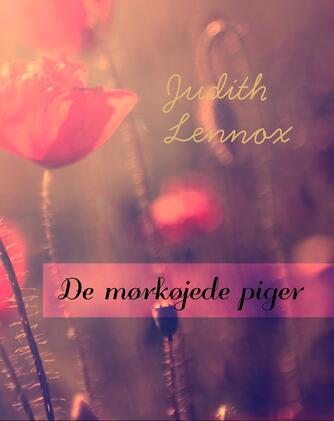 Judith Lennox: De mørkøjede piger