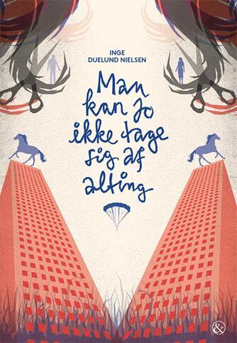 Inge Duelund Nielsen: Man kan jo ikke tage sig af alting