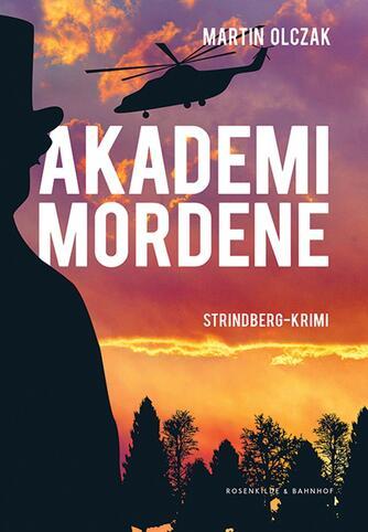 Martin Olczak: Akademimordene : Strindberg-krimi