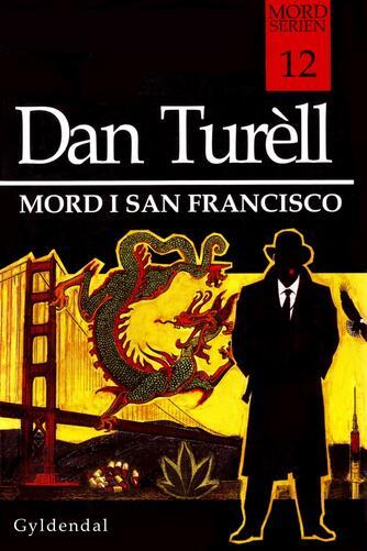 Dan Turèll: Mord i San Francisco