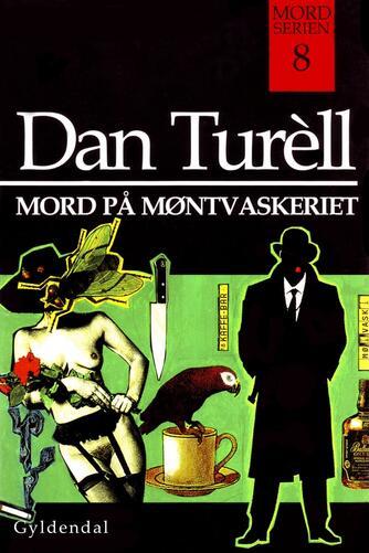 Dan Turèll: Mord på møntvaskeriet