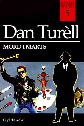 Dan Turèll: Mord i marts
