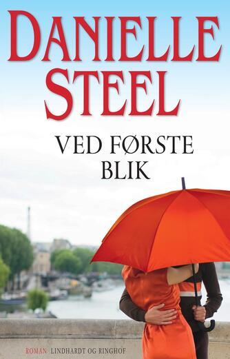 Danielle Steel: Ved første blik