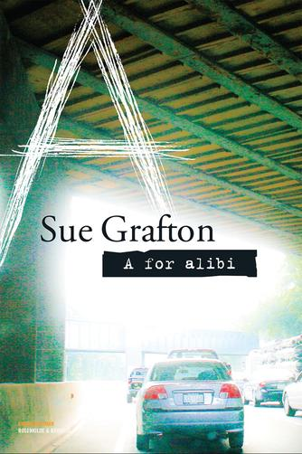 Sue Grafton: A for alibi