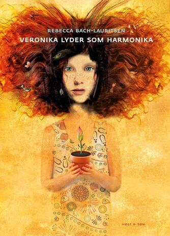 Rebecca Bach-Lauritsen: Veronika lyder som harmonika