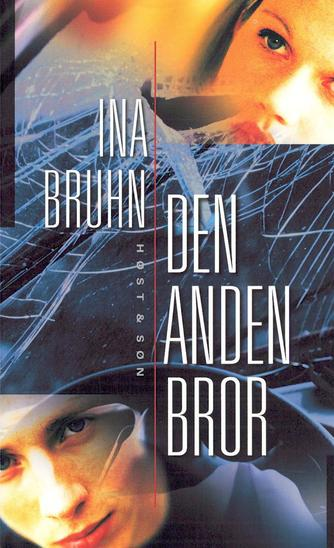 Ina Bruhn: Den anden bror