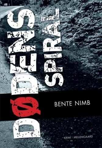 Bente Nimb: Dødens spiral