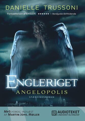 Danielle Trussoni: Engleriget - Angelopolis