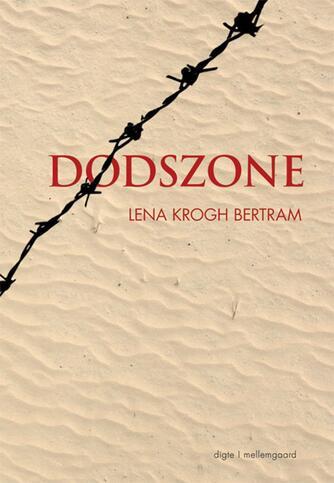 Lena Krogh Bertram: Dødszone