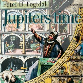 Peter Fogtdal: Jupiters time : roman