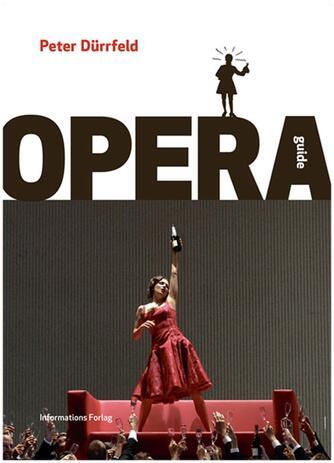 Peter Dürrfeld: Operaguide