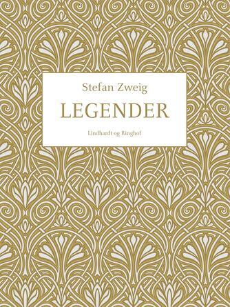 Stefan Zweig: Legender