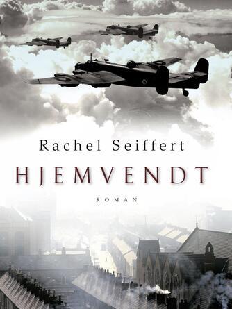 Rachel Seiffert: Hjemvendt